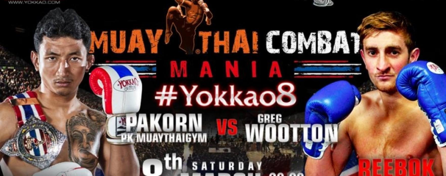 Yokkao 8 in Manchester featuring Pakorn vs Greg Wootton