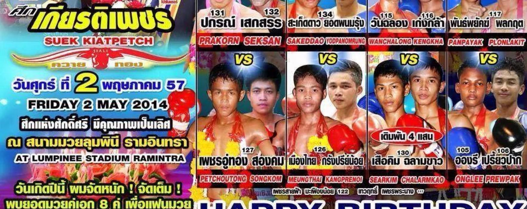 Saketdao, Saeksan, Pakorn & Serkim at new Lumpinee May 2nd