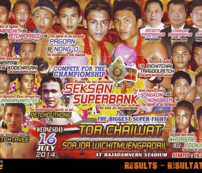 Live Results: Rajadamnern Superfights 16th July 2014