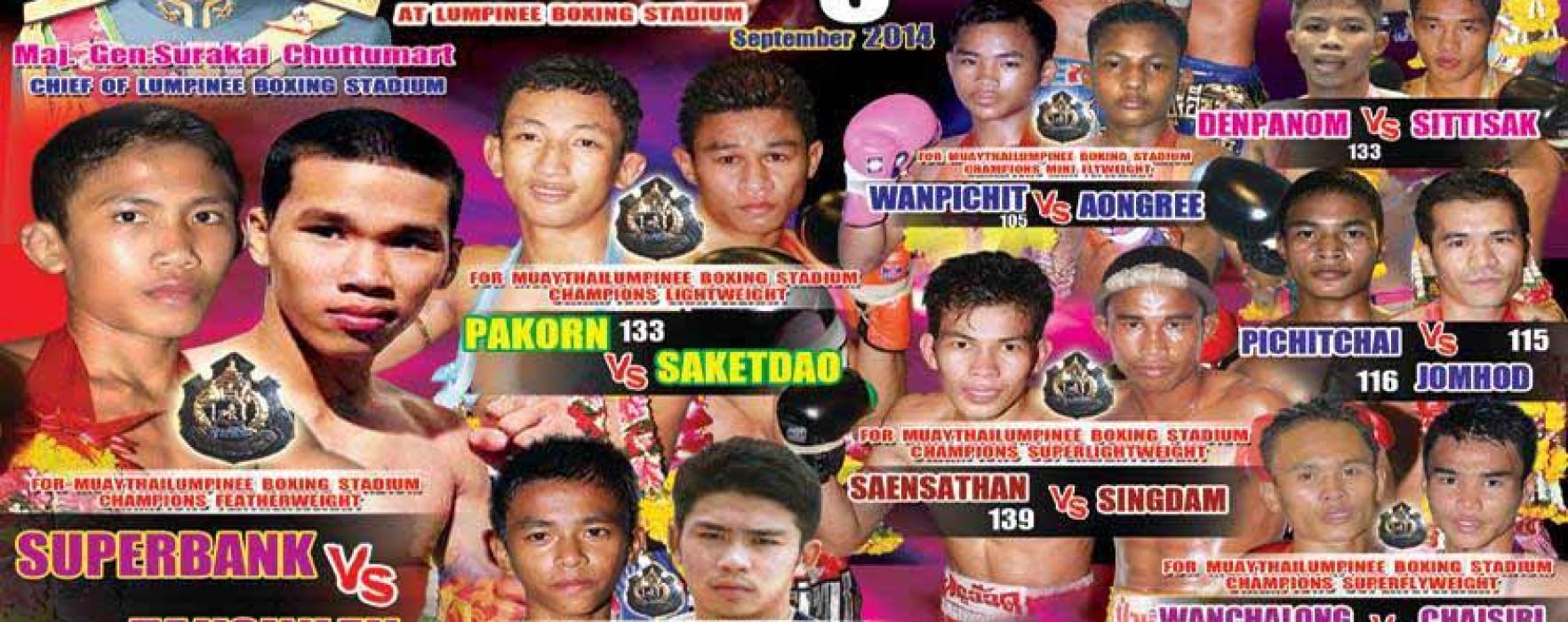 Card: Lumpinee Superfight – Superbank, Saketdao, Pakorn, Singdam & others – 5th September 2014
