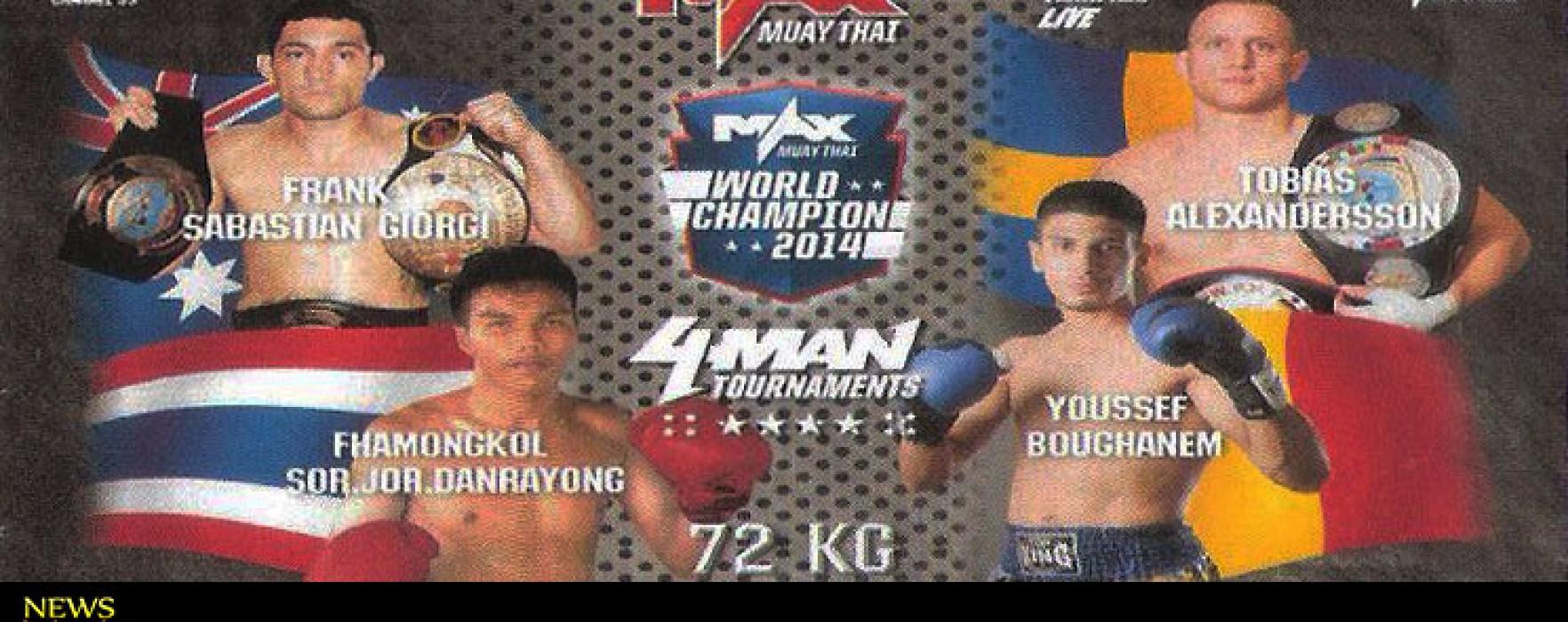Card: Max Muay Thai World con Frank Giorgi, Fahmongkol, Jomthong, kanonguk, Vahid Shahbazi ecc
