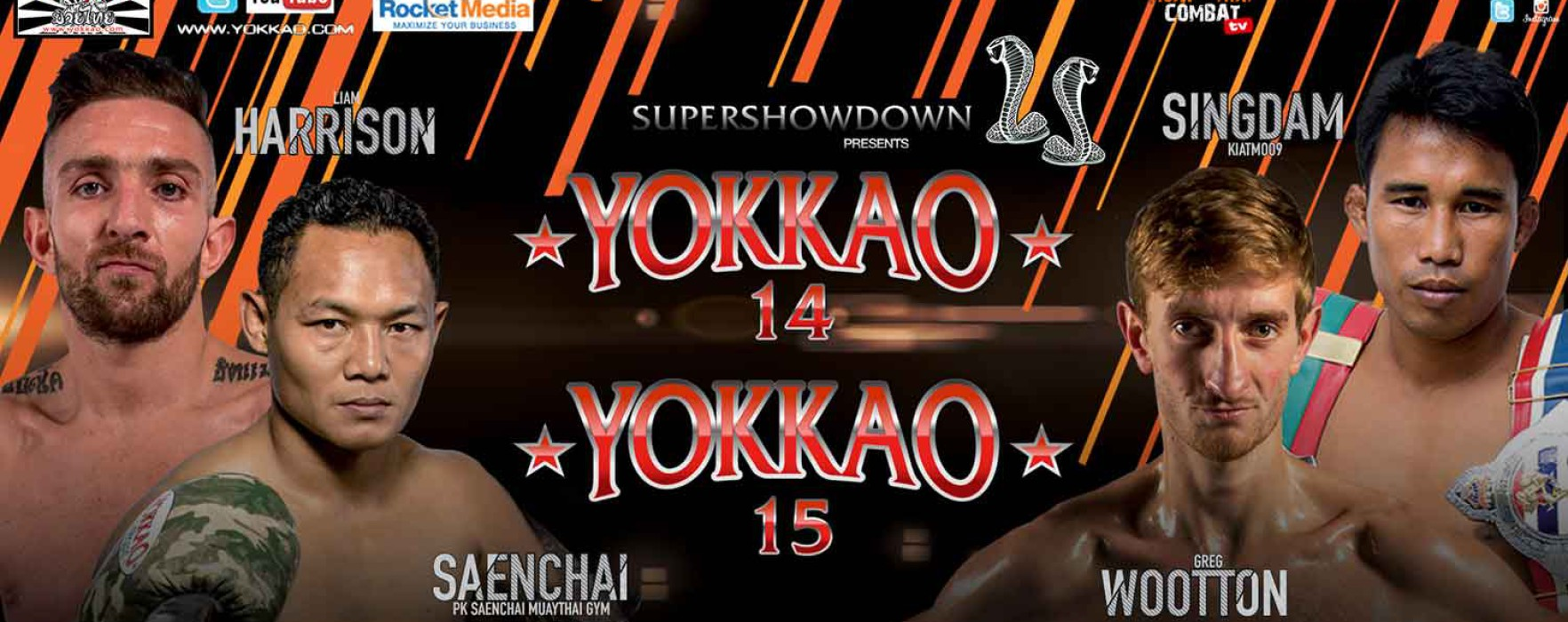 Flash News: Saenchai vs Greg Wootton e Singdam vs Liam Harrison – Yokkao 14/15