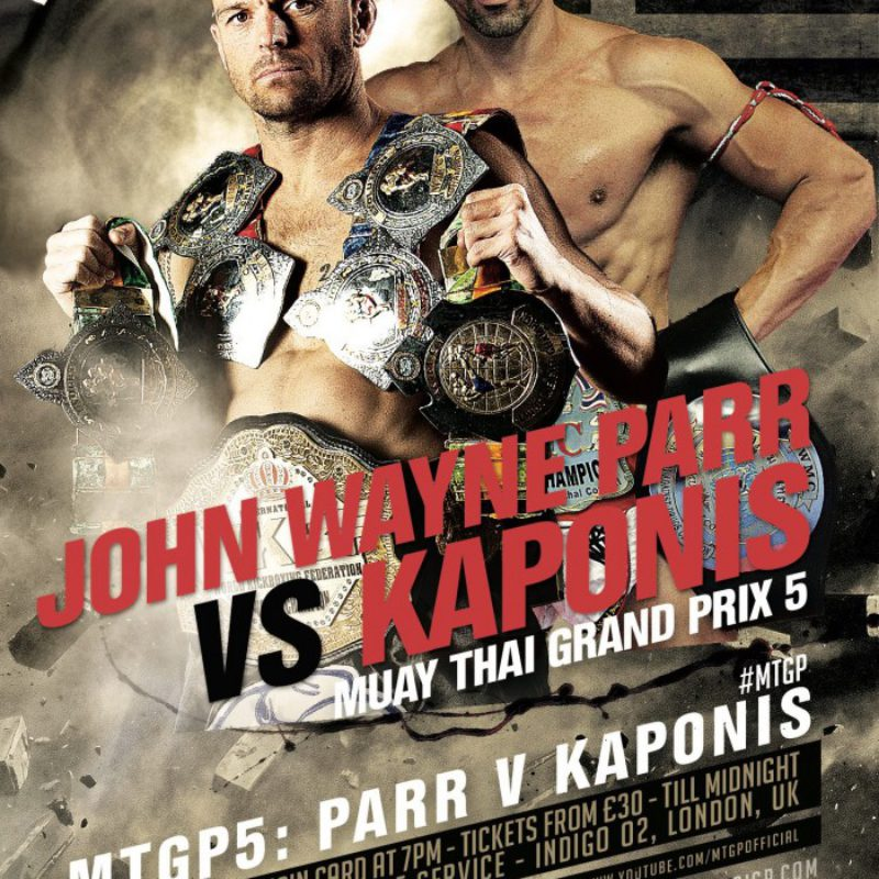 Card: Parr vs Kaponis and McGowan vs Madiale at MTGP5 Muay Thai Grand Prix 5 – London