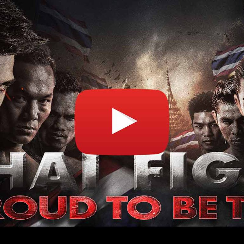 Videos: Thai Fight | Proud to be Thai ft. Saenchai, Saiyok, PTT etc – 23rd July 2016