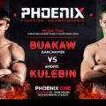 Card: Buakaw vs Kulebin – Phoenix Fighting Championship – 10/12/2016