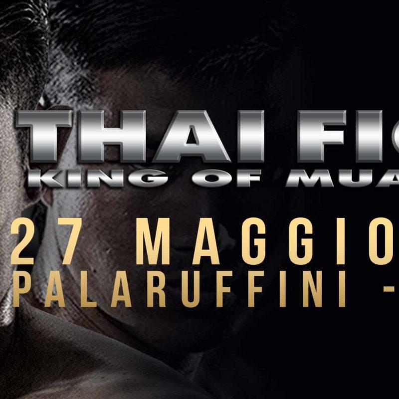 "(Italiano) ""Thai Fight: King of Muay Thai"" a Torino il 27 Maggio (Senchai, Sudsakorn, Sayok, Ptt…)"