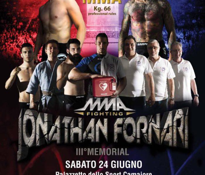 (Italiano) III Memorial Jonathan Fornari: il 24 Giugno è MMA e solidarietà a Camaiore (Lucca)