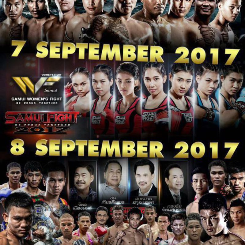 Samui fight 2017 – Saengmanee, Panpayak, Seksan, Chomanee and many others – Sept 7-10th 2017